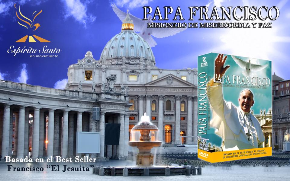 Papa Francisco – Misionero de Misericordia y Paz
